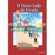 O Nosso Lado da Escada - 3ª Edição