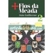 + Fios da Meada - Volume 2